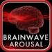 BrainWave Arousal - 4 Binaural Programs to Boost Mental and Physical A